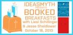 Ideasmyth Presents: Booked Breakfast with Liesl Schillinger and Jesse Sheidlower
