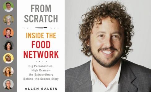 Allen Salkin's From Scratch: Inside the Food Network