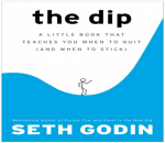 DIFFERENT DRUMMERS: Shaun Dakin on Seth Godin's The Dip
