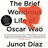 GRADUATION: Carol Zaydel on Junot Diaz's The Brief Wondrous Life of Oscar Wao